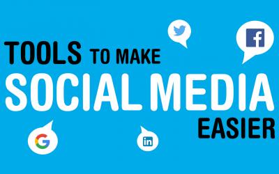 Tools To Make Social Media Easier